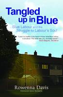 Tangled Up In Blue: Blue Labour and...