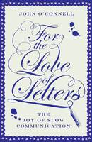 For the Love of Letters: The Joy of...