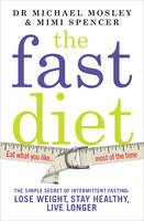 The Fast Diet: The Secret of...