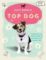 Top Dog: Everything You Need to Know...