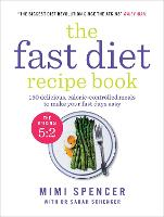 The Fast Diet Recipe Book: 150...