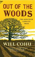 Out of the Woods: The Armchair Guide...