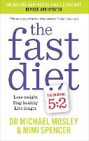 The Fast Diet: Lose Weight, Stay...