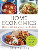 Home Economics: How to eat like a ...
