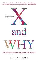 X and WHY: The rules of attraction:...