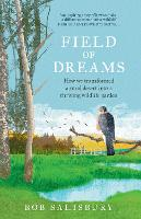 Field of Dreams: How we transformed a...