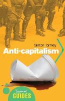 Anticapitalism: A Beginner's Guide