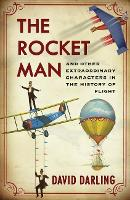 The Rocket Man: And Other...