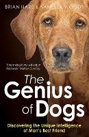 The Genius of Dogs: Discovering the...