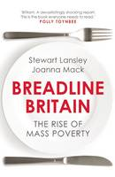Breadline Britain: The Rise of Mass...