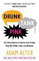 Drunk Tank Pink: The Subconscious...