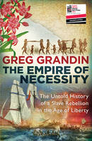The Empire of Necessity: The Untold...