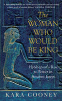 The Woman Who Would be King:...