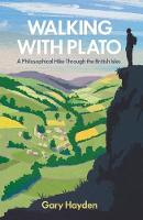 Walking with Plato: A Philosophical...