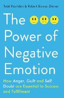 The Power of Negative Emotion: How...