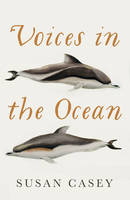 Voices in the Ocean: A Journey into...