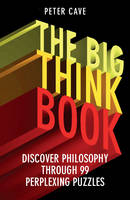 The Big Think Book: Discover...