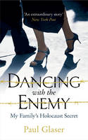 Dancing with the Enemy: My Family's...
