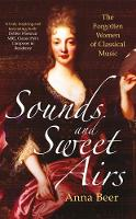 Sounds and Sweet Airs: The Forgotten...
