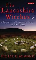 The Lancashire Witches: A Chronicle ...
