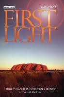 First Light: A History of Creation...