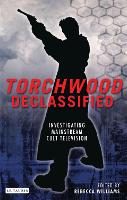 Torchwood Declassified: Investigating...