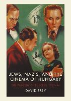 Jews, Nazis and the Cinema of ...
