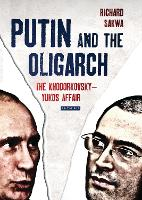 Putin and the Oligarch: The...