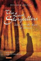 The Last Storytellers: Tales from the...