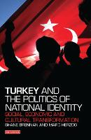 Turkey and the Politics of National...