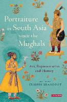 Mughal and Rajput Portraiture: Art,...