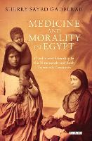 Medicine and Morality in Egypt: ...