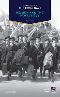 A History of the Royal Navy: Women ...