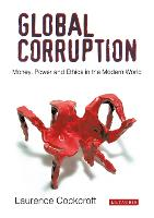 Global Corruption: Money, Power and...