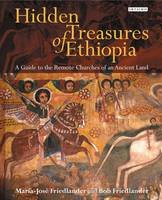 Hidden Treasures of Ethiopia: A Guide...