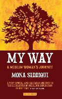 My Way: A Muslim Woman's Journey