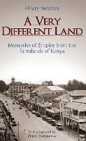 A Very Different Land: Memories of...