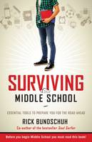 Surviving Middle School: Essential...