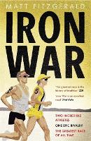 Iron War: Two Incredible Athletes, ...