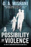 A Possibility of Violence: An...