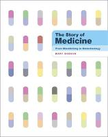The Story of Medicine: From...