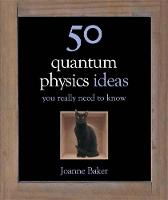 50 Quantum Physics Ideas You Really...