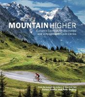 Mountain Higher: Europe's Extreme,...