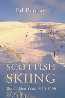 Scottish Skiing: The Golden Years...