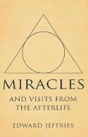 Miracles: And Visits from the Afterlife