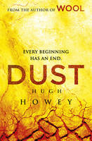 Dust: (Wool Trilogy 3)