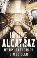 Inside Alcatraz: My Time on the Rock