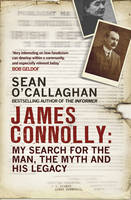 James Connolly: My Search for the ...