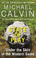 State of Play: Under the Skin of the...