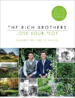 Love Your Plot: Gardens Inspired by...